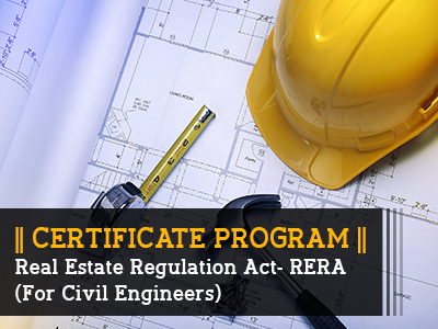 Certificate Programs_Real Estate Regulation Act- RERA (For Civil Engineers)