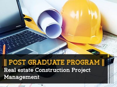 PG Program – Real Estate Construction Project Management || 9 Months || Online Live Program