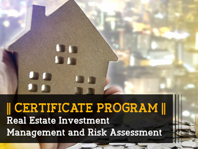 Certificate Programs_Real Estate Investment Management and Risk Assessment