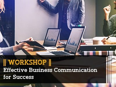 Effective Business Communication for Success || Workshop ||