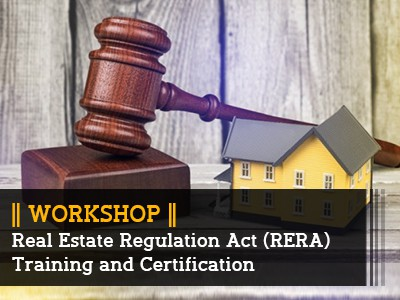 Real Estate Regulation Act (RERA ) Training and Certification  || Workshop ||