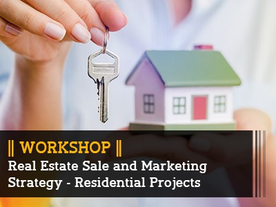 Workshop Images_Real Estate Sale and Marketing Strategy – Residential Projects