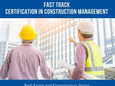Certificate in Construction Management ( Fast Track )