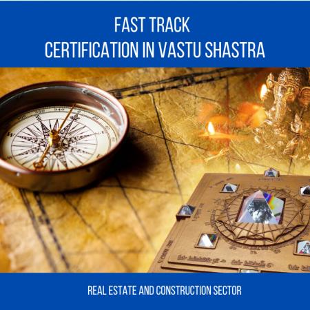 Fast Track Certification Vastu-Shastra