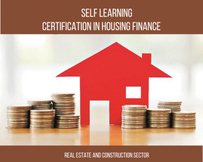 Certificate Program – Housing Finance    1 Month    Self Learning Course