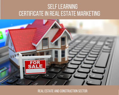 Certificate Program – Real Estate Marketing    1 Month    Self Learning Course